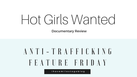Documentary Review: Hot Girls Wanted
