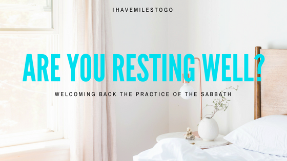 Are You Resting Well?