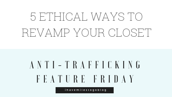 5 Ethical Ways to Revamp Your Closet